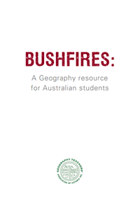 Bushfires: A Geography Resource for Australian Students